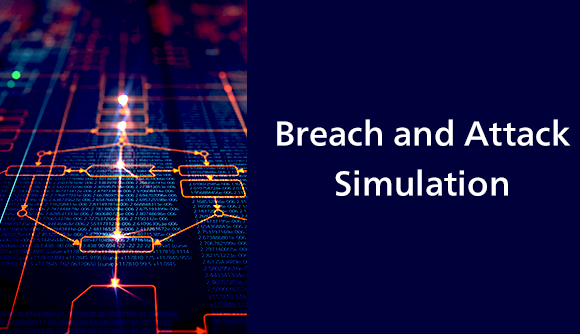 Breach and Attack Simulation