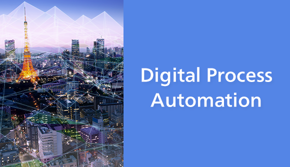 Digital Process Automation